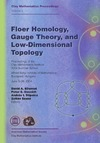 Ellwood D., Ozsvath P., Stipsicz A. — Floer Homology, Gauge Theory, and Low Dimensional Topology: Proceedings of the Clay Mathematics Institute 2004 Summer School, Alfred Renyi Institute of Mathematics, Budapest, Hungary, June 5-26, 2004 (Clay Mathematics Proceedings, Vol. 5)