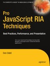 Odell D. — Pro Javascript RIA Techniques Best Practices Performance And Presentation