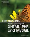 Lecky-Thompson G. — Just Enough Web Programming with XHTML, PHP, and MySQL