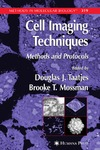 Taatjes D., Mossman B. — Cell Imaging Techniques