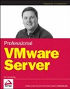 Hammersley E. — Professional VMware Server (Programmer to Programmer)