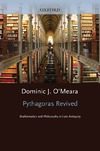O'Meara D.J. — Pythagoras Revived: Mathematics and Philosophy in Late Antiquity (Clarendon Paperbacks)