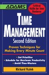 Walsh R. — Time Management: Proven Techniques for Making Every Minute Count