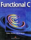 Hartel P., Muller H. — Functional C (International Computer Science Series)