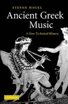 Hagel S. — Ancient Greek Music: A New Technical History