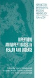 Hildebrandt M., Klapp B., Hoffmann T. — Dipeptidyl Aminopeptidases in Health and Disease (Advances in Experimental Medicine and Biology Vol 524)