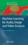 Camastra F., Vinciarelli A. — Machine learning for audio, image and video analysis