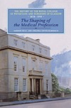 Geyer-Kordesch J. — The Shaping of the Medical Profession: The History of the Royal College of Physicians and Surgeons of Glasgow, Volume 2