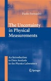 Fornasini P. — The Uncertainty in Physical Measurements: An Introduction to Data Analysis in the Physics Laboratory