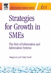 Levy M., Powell P. — Strategies for Growth in SMEs: The Role of Information and Information Sytems