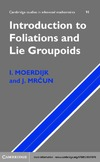 Moerdijk I., Mrcun J. — Introduction to Foliations and Lie Groupoids (Cambridge Studies in Advanced Mathematics)