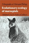 Lee A., Cockburn A. — Evolutionary Ecology of Marsupials (Monographs on Marsupial Biology)
