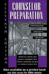 Schweiger W., Collins D. — Counselor Preparation: Programs, Faculty, Trends 11th Edition (Counselor Preparation)