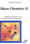 Zollinger H. — Diazo Chemistry, Vol. 2, Aliphatic, Inorganic and Organometallic Compounds