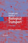 Friedman M. — Principles and Models of Biological Transport