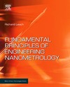 Leach R. — Fundamental Principles of Engineering Nanometrology (Micro and Nano Technologies)