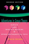 Joyner D. — Adventures in Group Theory: Rubik's Cube, Merlin's Machine, and Other Mathematical Toys