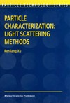 Xu R. — Particle Characterization: Light Scattering Methods (Particle Technology S.)