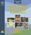 Edwards P., Tsouros A. — Promoting Physical Activity and Active Living in Urban Environments.The Role of Local Governments. The Solid Facts