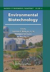 Hung Y., Wang L., Ivanov V. — Environmental Biotechnology (Handbook of Environmental Engineering, Volume 10)