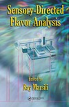 Marsili R. — Sensory-Directed Flavor Analysis (Food Science and Technology)