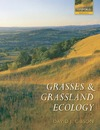 Gibson D. — Grasses and Grassland Ecology (Oxford Biology)