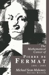 Mahoney M. — The mathematical career of Pierre de Fermat, 1601-1665