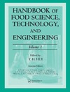 Hui Y., Sherkat F. — Handbook of Food Science Technology and Engineering. Volume 1