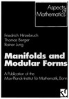 Hirzebruch F ., Berger T., Jung R. — Manifolds and Modular Forms