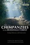 Reynolds V. — The Chimpanzees of the Budongo Forest: Ecology, Behaviour, and Conservation