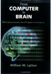 Lytton W. — From Computer to Brain - Foundations of Computational Neuroscience