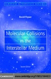 Flower D. — Molecular collisions in the interstellar medium
