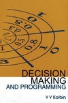 Kolbin V. — Decision making and programming