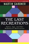 Gardner M. — The Last Recreations: Hydras, Eggs, and Other Mathematical Mystifications