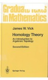 Vick J. — Homology theory: An introduction to algebraic topology