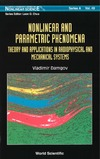 Damgov V. — Nonlinear And Parametric Phenomena: Theory And Applications In Radiophysical And Mechanical Systems (World Scientific Series on Nonlinear Science, Series a)