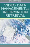 Deb S. — Video Data Management and Information Retrieval