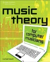 Hewitt M. — Music Theory for Computer Musicians Bk/Cd