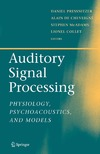 Pressnitzer D., Cheveigne A., McAdams S. — Auditory Signal Processing: Physiology, Psychoacoustics, and Models