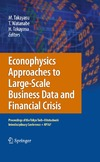 Takayasu M., Watanabe T., Takayasu H. — Econophysics Approaches to Large-Scale Business Data and Financial Crisis: Proceedings of Tokyo Tech-Hitotsubashi Interdisciplinary Conference + APFA7