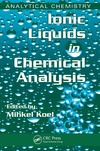 Koel M. — Ionic Liquids in Chemical Analysis