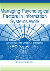 Kaluzniacky E. — Managing Psychological Factors in Information Systems Work: An Orientation to Emotional Intelligence