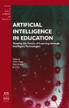 Hoppe U., Verdejo F., Kay J. — Artifical Intelligence in Education: Shaping the Future of Learning Through Intelligent Technologies (Frontiers in Artificial Intelligence and Applications,)