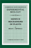 Deverall B. — Defence Mechanisms of Plants (Cambridge Monographs in Experimental Biology)