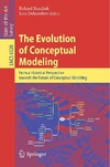 Kaschek R., Delcambre L. — The Evolution of Conceptual Modeling: From a Historical Perspective towards the Future of Conceptual Modeling