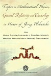 Garcia-Compean H., Mielnik B., Montesinos M. — Topics in Mathematical Physics General Relativity and Cosmology in Honor of Jerzy Plebanski