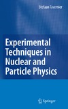 Tavernier S. — Experimental Techniques in Nuclear and Particle Physics