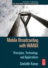 Kumar A. — Mobile Broadcasting with WiMAX