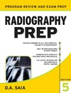 Saia D. — Radiography PREP, Program Review and Examination Preparation, Fifth Edition