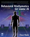 Mark D. — Behavioral Mathematics for Game AI